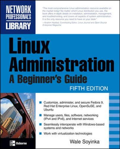 Linux Administration: A Beginner's Guide, Fifth Edition (Red Hat Enterprise Linux 7 Virtualization Administration Guide)
