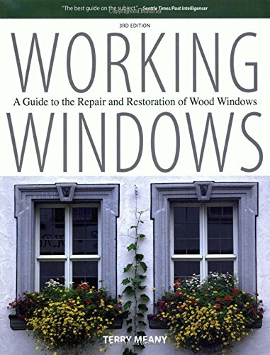 Guide To Repair & Restore Wood Windows