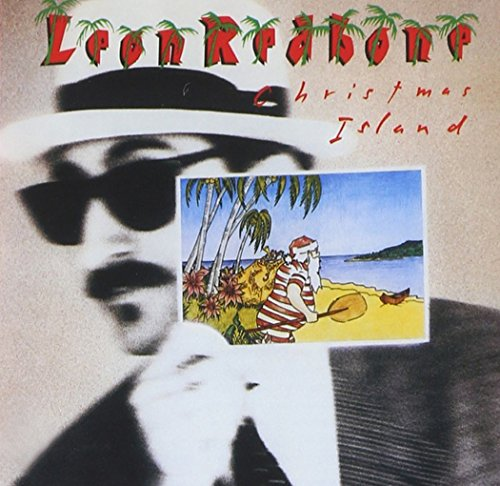 Christmas Island (Best Of Leon Redbone)