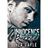 Innocence Burned: Motorcycle Club Romance (Outlaw Justice Book 1)