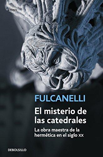 Descargar Libro El Misterio De Las Catedrales: 32 Fulcanelli