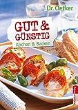 Gut & günstig - Kochen und backen (Taschenbuch)