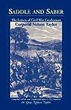 Saddle and Saber, Gray N. Taylor, 1556138474