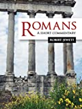Romans : A Short Commentary, Jewett, Robert, 0800699386