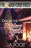 img - for Case of the Holiday Hijinks (Corgi Case Files) (Volume 3) book / textbook / text book