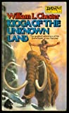 Kioga of Unknown Lands, William L. Chester, 0879973781