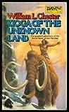 Kioga of Unknown Lands, William L. Chester, 0879973781