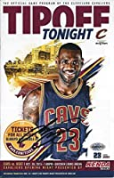 AUTOGRAPHED 2015 Lebron James #23 Cleveland Cavaliers Basketball TIPOFF TONIGHT GAME PROGRAM (Official Program of the Cavs) 6X9 Inch Signed 8X10 Inch Glossy NBA Photo with COA