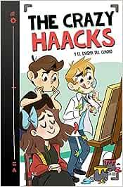 The Crazy Haacks y el enigma del cuadro Serie The Crazy