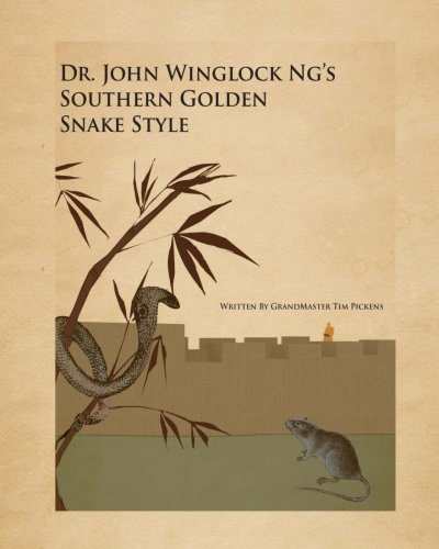 Download Dr. John winglock Ng's Southern Golden Snake Style pdf epub