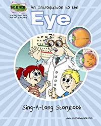 An Introduction to the Eye Sing-A-Long Storybook
