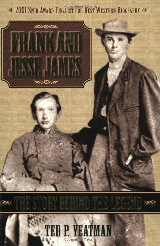 Read Online Frank and Jesse James, 2E: The Story Behind the Legend ebook
