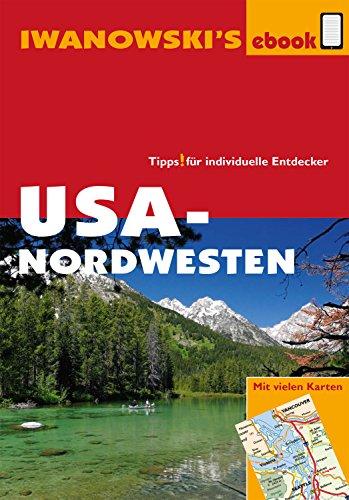 Amazon Com Usa Nordwesten Reisefuhrer Von Iwanowski