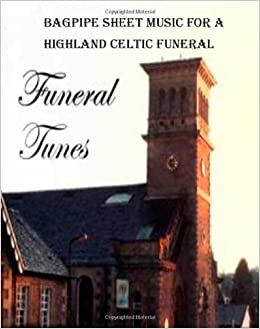 Bagpipe Sheet Music for a Highland Celtic Funeral: Michael
