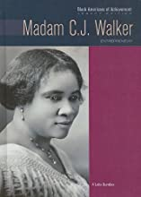 Madam C.J. Walker: Entrepreneur (Black Americans of Achievement)