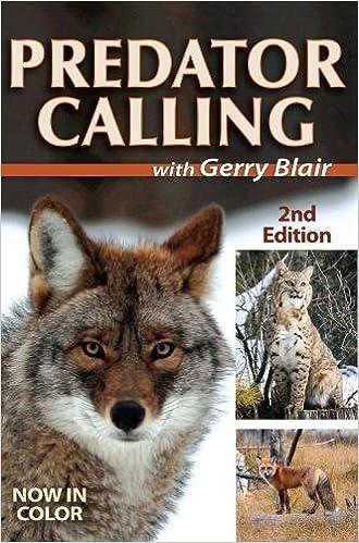 Predator Calling With Gerry Blair: Gerry Blair: 9780896894761: Amazon.com: Books