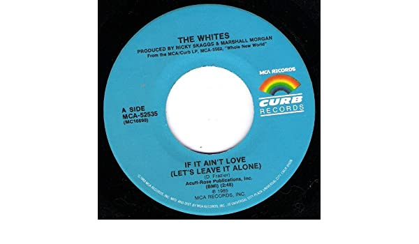 The Whites - If It Aint Love (Lets Leave It Alone) / Just As Long As You Love Me - Amazon.com Music