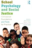 School Psychology and Social Justice 1st Edition