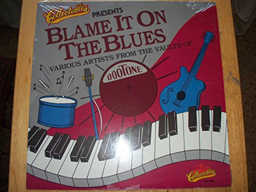 BLAME IT ON THE BLUES LP (12