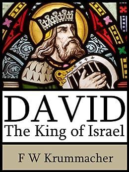 David the King of Israel by [Krummacher, Friedrich W]
