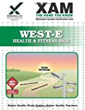 WEST-E Health and Fitness 0856, Sharon Wynne, 1581976372