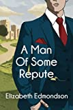 A Man of Some Repute (A Very English Mystery)