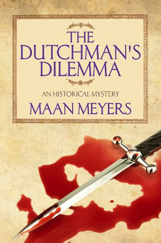 The Dutchman's Dilemma (The Dutchman Chronicles, #2)