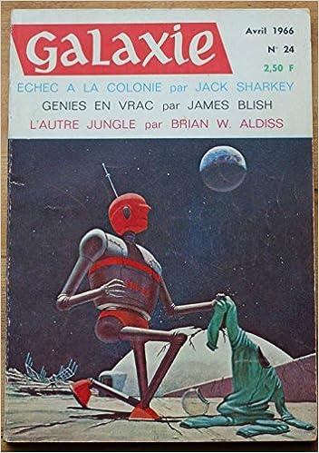 Livre gratuits en ligne Galaxie n°24 (2e série) de Avril 1966 pdf epub