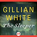 The Sleeper: A Novel Audiobook by Gillian White Narrated by Lynne Jenson