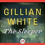 The Sleeper: A Novel | Gillian White