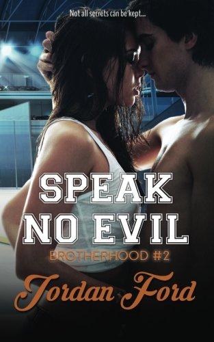 Speak No Evil (Brotherhood Trilogy) (Volume 2)