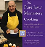 The Pure Joy of Monastery Cooking, Victor-Antoine d'Avilia-Latourette, 0881509221