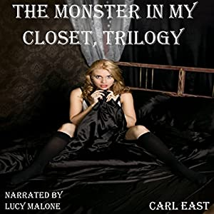 The Monster in My Closet, Trilogy Audiobook