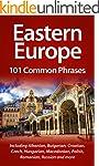Eastern Europe: 101 Common Phrases: I...
