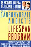The Carbohydrate Addict's Lifespan Program: Personalized Plan for bcmg Slim Fit Healthy your 40s 50s 60s Beyond