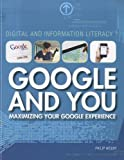 Google and You, Philip Wolny, 1448856132