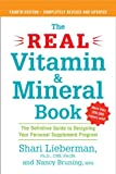 Book Cover for The Real Vitamin and Mineral Book, 4th edition: The Definitive Guide to Designing Your Personal Supplement Program
