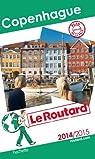 Guide du Routard Copenhague 2014/2015 par Guide du Routard