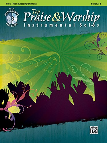 Top Praise & Worship Instrumental Solos for Strings: Viola (Book & CD) (Alfred's Instrumental Play-Along)