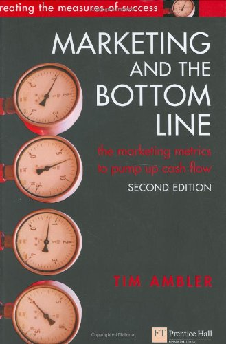 Marketing and the Bottom Line (2nd Edition)