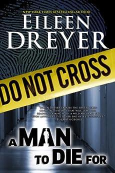 A Man to Die For (A Suspense/Thriller) by [Dreyer, Eileen]