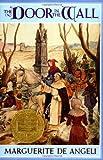 The Door in the Wall, Marguerite De Angeli, 038507283X