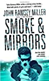 Smoke and Mirrors, John Ramsey Miller, 0440243106