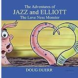 The Adventures of Jazz and Elliott, Doug Duerr, 1432777467