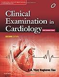 Clinical Examination in Cardiology, 2e