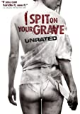 I Spit on Your Grave (Unrated)