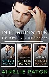 Intriguing Men: The Love Triumphs Series/Insecure/Inconsolable/Incapable