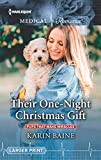 img - for Their One-Night Christmas Gift (Pups that Make Miracles) book / textbook / text book