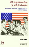 img - for Historia del cine americano. T.2. El esplandor y el  xtasis book / textbook / text book