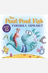 The Pout-Pout Fish Undersea Alphabet: Touch and Feel (A Pout-Pout Fish Novelty) Board book
